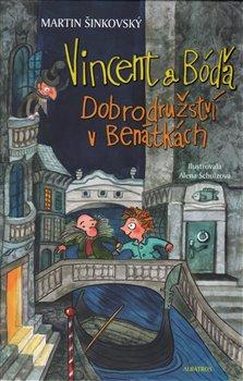 Obálka titulu Vincent a Bóďa - Dobrodružství v Benátkách