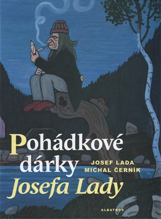 Pohádkové dárky Josefa Lady