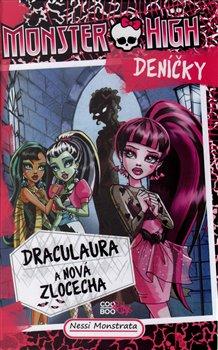 Obálka titulu Monster High deníčky – Draculaura a nová zlocecha