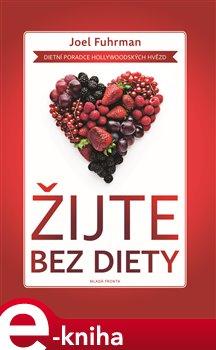 Obálka titulu Žijte bez diety