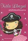 Obálka knihy Káťa Líbezná, pirátská princezna