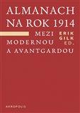 Obálka knihy Almanach na rok 1914. Mezi modernou a avantgardou