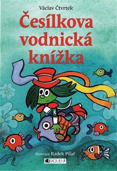 Obálka titulu Česílkova vodnická knížka