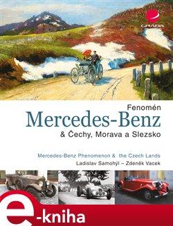 Obálka titulu Fenomén Mercedes-Benz & Čechy, Morava a Slezsko