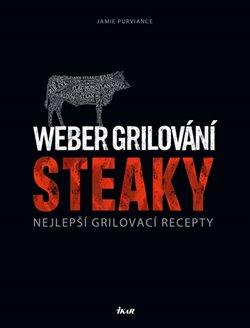 Obálka titulu Weber grilování: Steaky