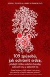 109 ZPŮSOBŮ JAK OCHRÁNIT SRDCE PŘEDEJÍT RIZIKU SRDEČNÍ
