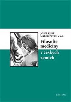 Obálka titulu Filosofie medicíny v českých zemích