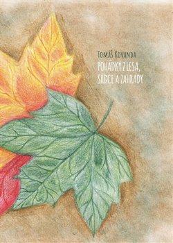 Obálka titulu Pohádky z lesa, srdce a zahrady