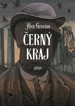 Černý kraj - Alex Grecian | Booksquad.ink
