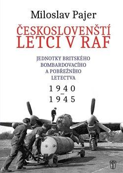 Obálka titulu Českoslovenští letci v RAF