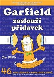 Garfield 46: Garfield zaslouží přídavek