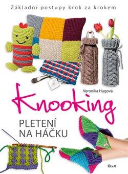 Obálka titulu Knooking – pletení na háčku