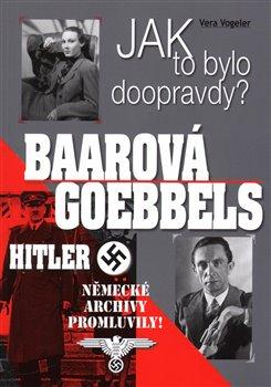 Obálka titulu Baarová, Goebbels, Hitler