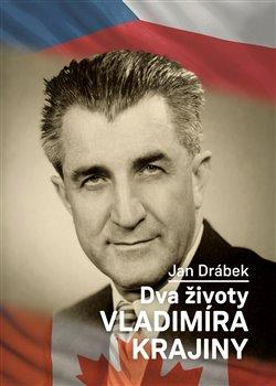 Obálka titulu Dva životy Vladimíra Krajiny