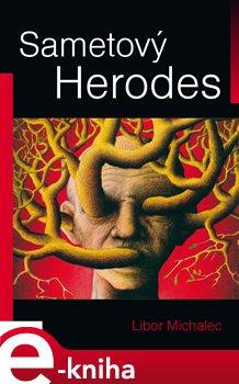 Obálka titulu Sametový Herodes