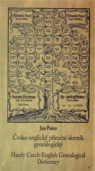 Obálka titulu Česko-anglický příruční slovník genealogický