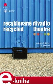 Obálka titulu Recyklované divadlo