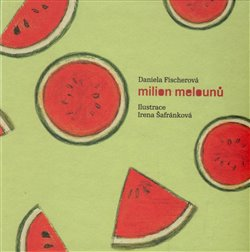 Obálka titulu Milion melounů