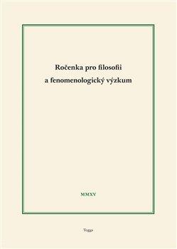 Obálka titulu Ročenka pro filosofii a fenomenologický výzkum 2015