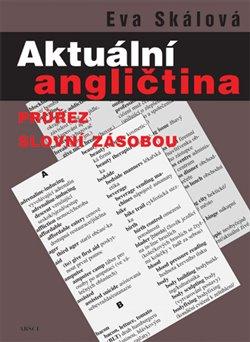 Obálka titulu Aktuální angličtina. Průřez slovní zásobou