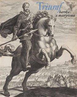 Obálka titulu Triumf baroka a manýrismu
