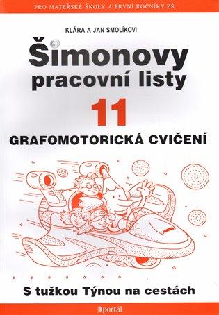 Šimonovy pracovní listy 11:Grafomotorické cvičení - Jan Smolík, | Booksquad.ink