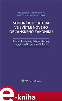Obálka titulu Soudní judikatura ve světle nového občanského zákoníku