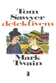 Tom Sawyer detektivem