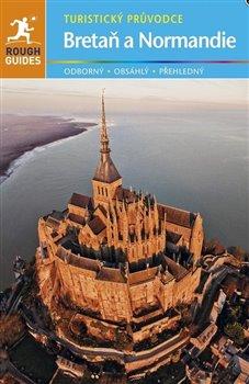 Obálka titulu Bretaň & Normandie - turistický průvodce