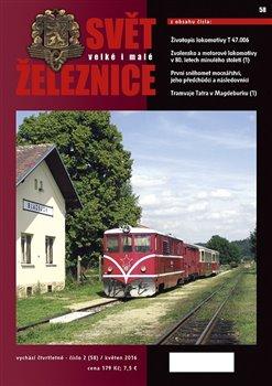 Obálka titulu Svět železnice 58 / květen 2016