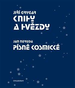 Obálka titulu Knihy a hvězdy + Písně kosmické
