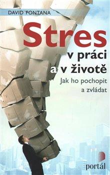 Obálka titulu Stres v práci a v životě