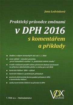 Obálka titulu Praktický průvodce změnami v DPH 2016