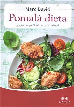 Obálka titulu Pomalá dieta - Jak jíst pro potěšení, energii a zdraví