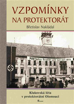 Obálka titulu Vzpomínky na protektorát