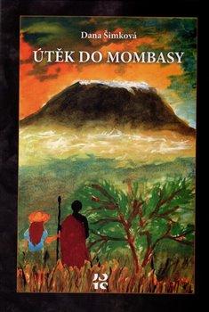 Obálka titulu Útěk do Mombasy