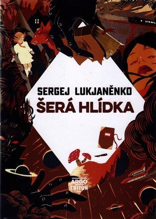 Kniha Šerá hlídka (Sergej Lukjaněnko)