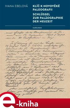 Obálka titulu Klíč k novověké paleografii
