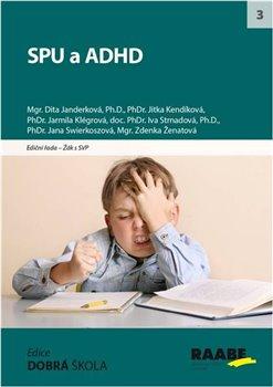 Obálka titulu SPU a ADHD
