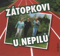 Obálka titulu Zátopkovi u Nepilů
