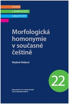 Obálka titulu Morfologická homonymie v současné češtině