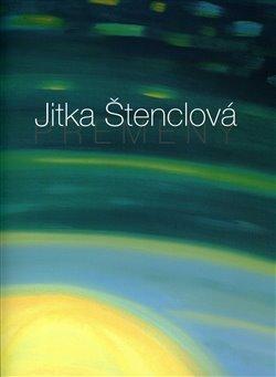 Obálka titulu Jitka Štenclová – Přeměny