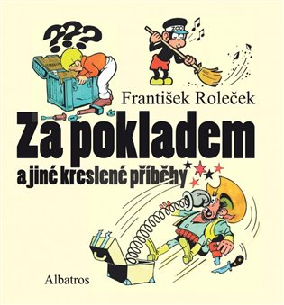 Za pokladem a jiné kreslené příběhy - Tomáš Prokůpek (ed.), | Booksquad.ink