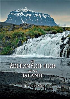 Obálka titulu Ze Železných hor až na Island