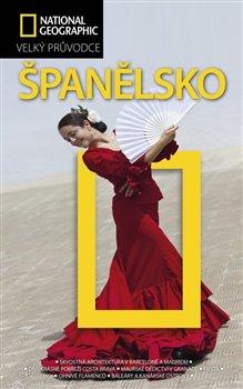 Obálka titulu Španělsko - Velký průvodce National Geographic