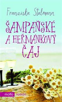 Obálka titulu Šampaňské a heřmánkový čaj