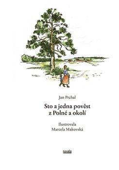 Obálka titulu Sto a jedna pověst z Polné a okolí