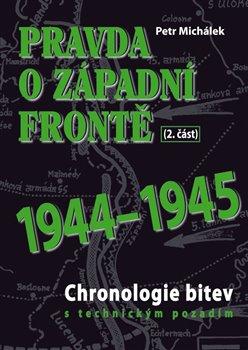Obálka titulu Pravda o západní frontě 1944-1945 (2. část)