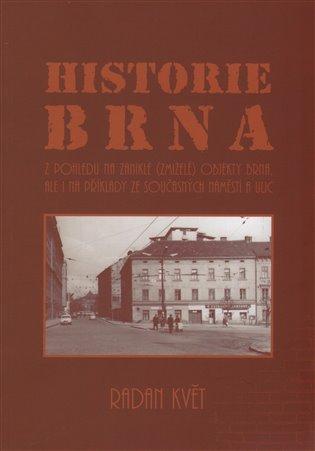 Historie Brna - Radan Květ | Booksquad.ink