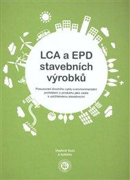 LCA a EPD stavebních výrobků